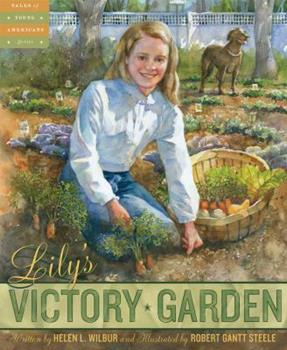 Lily's Victory Garden 1585364509 Book Cover
