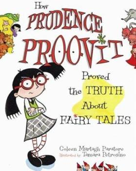 How Prudence Proovit Proved the Truth About Fairy Tales 0689862741 Book Cover