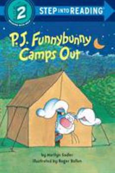 P. J. Funnybunny Camps Out (Step into Reading) - Book #7 of the P.J. Funnybunny