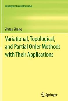 Paperback Variational, Topological, and Partial Order Methods with Their Applications Book