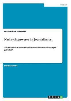 Paperback Nachrichtenwerte Im Journalismus [German] Book