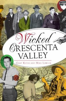 Wicked Crescenta Valley - Book  of the Wicked Series
