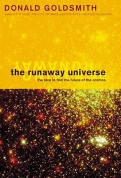 The Runaway Universe: The Race to Find the Future of the Cosmos 0738200689 Book Cover
