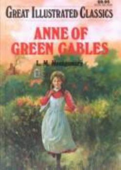 Anne of Green Gables - Book  of the Great Illustrated Classics