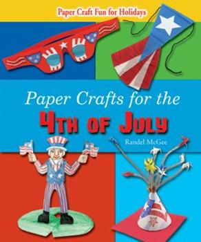 Paperback Paper Crafts for the 4th of July Book