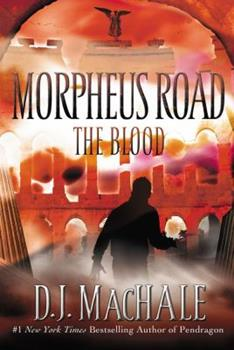 The Blood - Book #3 of the Morpheus Road