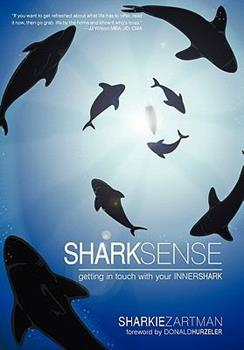 Paperback Shark Sense : Getting in Touch with Your Inner Shark Book