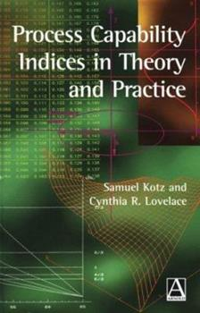 Hardcover Process Capability Indices in Theory and Practice Book