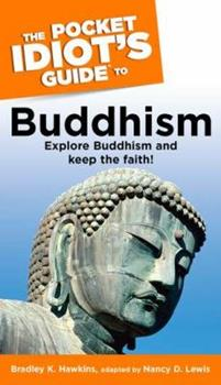 The Pocket Idiot's Guide to Buddhism - Book  of the Pocket Idiot's Guide