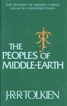 The Peoples of Middle-earth - Book  of the Middle-earth Universe