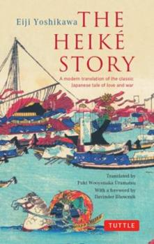 Paperback The Heike Story: A Modern Translation of the Classic Japanese Tale of Love and War Book