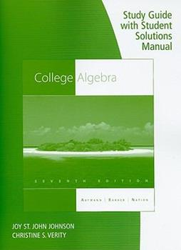 Study Guide with Student Solutions Manual for Aufmann/Barker/Nation's College Algebra, 7th 0538757647 Book Cover