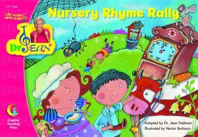 Nursery Rhyme Rally, Sing Along & Read Along with Dr. Jean (Sing Along/Read Along W/Dr. Jean) 1591984475 Book Cover
