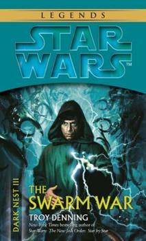 Star Wars: Dark Nest III: The Swarm War - Book  of the Star Wars Legends