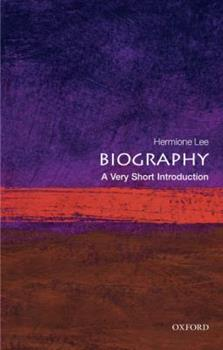 Biography: A Very Short Introduction 0199533547 Book Cover