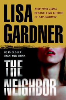 Hardcover The Neighbor (Detective D. D. Warren) Book