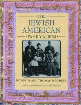 The Jewish American Family Album (American Family Albums) 0195124170 Book Cover