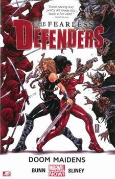 The Fearless Defenders, Vol. 1: Doom Maidens - Book #1 of the Fearless Defenders Collected Editions