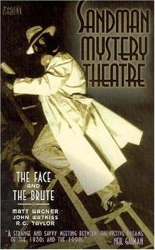 Sandman Mystery Theatre: The Face & The Brute (Book 2) - Book #2 of the Sandman Mystery Theatre