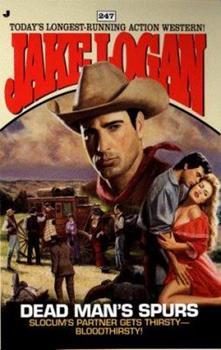 Dead Man's Spurs - Book #247 of the Slocum