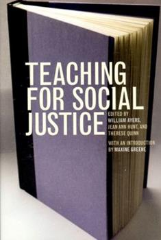 Teaching for Social Justice: A Democracy and Education Reader 1565844203 Book Cover