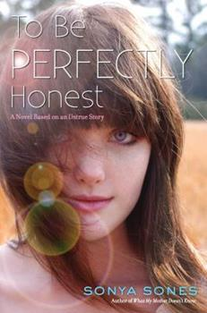 To Be Perfectly Honest: A Novel Based on an Untrue Story 068987605X Book Cover