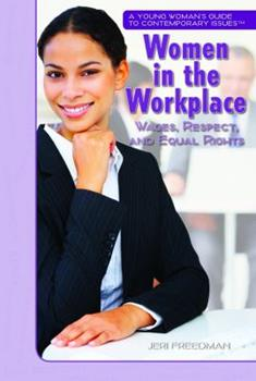 Women in the Workplace: Wages, Respect, and Equal Rights 1435835417 Book Cover