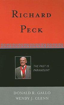 Richard Peck: The Past is Paramount 0810858487 Book Cover