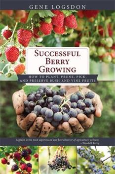 Successful Berry Growing 0878570896 Book Cover