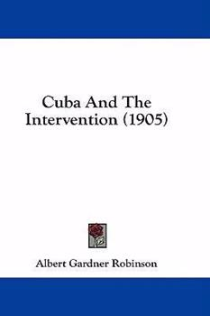 Hardcover Cuba and the Intervention Book