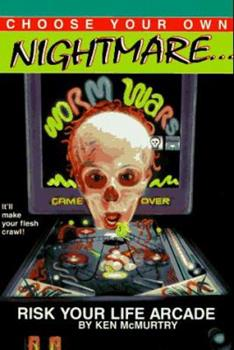 Paperback RISK YOUR LIFE ARCADE (Choose Your Own Nightmare) Book