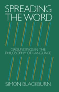 Spreading the Word: Groundings in the Philosophy of Language 019824651X Book Cover