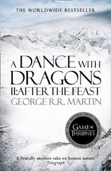 A Dance with Dragons: After the Feast - Book  of the A Song of Ice and Fire