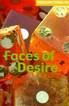 Conjunctions: 48, Faces of Desire 0941964647 Book Cover
