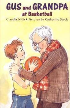 Gus and Grandpa at Basketball - Book  of the Gus and Grandpa
