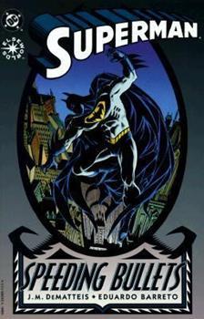 Superman: Speeding Bullets - Book  of the Superman: One-Shots