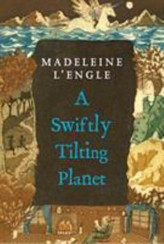 A Swiftly Tilting Planet 044080261X Book Cover
