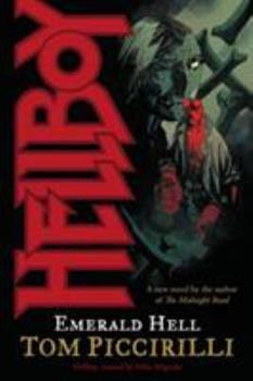 Hellboy: Emerald Hell - Book #7 of the Hellboy Novels