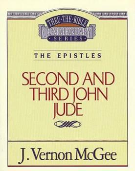 John II - Book #57 of the Thru the Bible
