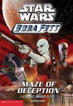 Maze Of Deception (Star Wars: Boba Fett, Book 3) - Book  of the Star Wars Legends