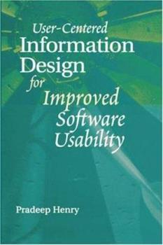 Hardcover User Centered Information Design for Improved Software Usability Book