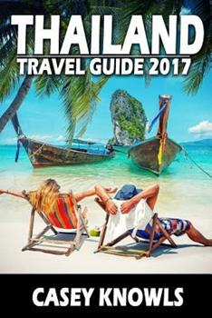 Paperback Thailand: Travel Guide 2017 Book