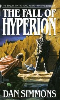 The Fall of Hyperion - Book #2 of the Hyperion Cantos