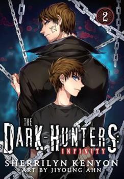The Dark-Hunters: Infinity, Vol. 2: The Manga - Book  of the Dark-Hunters YA
