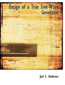 Paperback Design of a True Sine-Wave Generator Book