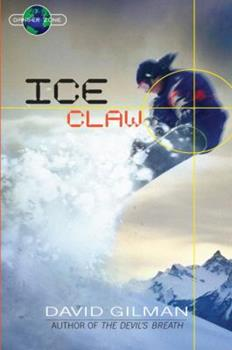 Ice Claw - Book #2 of the Danger Zone