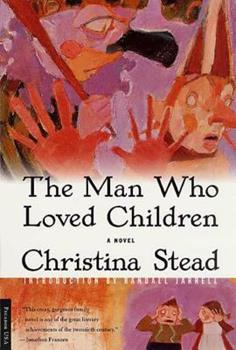 The Man Who Loved Children 0805004998 Book Cover