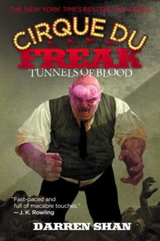 Tunnels of Blood - Book #3 of the Cirque du Freak