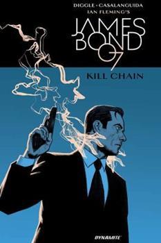 James Bond: Kill Chain - Book #5 of the James Bond Dynamite Entertainment
