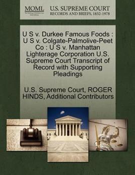 Paperback U S V. Durkee Famous Foods : U S V. Colgate-Palmolive-Peet Co Book